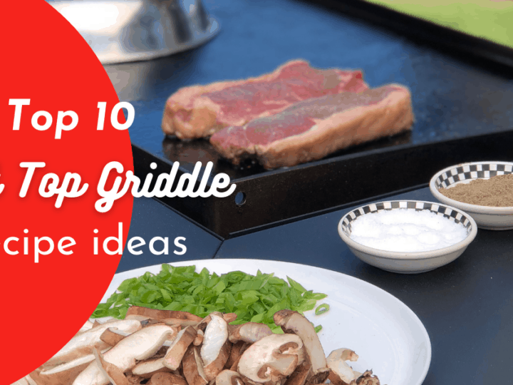 Flat Top Griddle Recipes